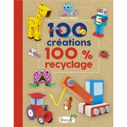 100 créations 100% recyclage